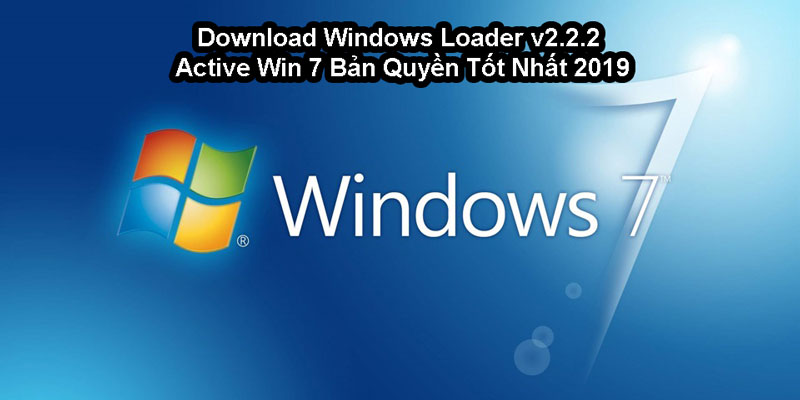 download-windows-loader-v.2.2.2-active-win-7-tot-nhat-2019.jpg